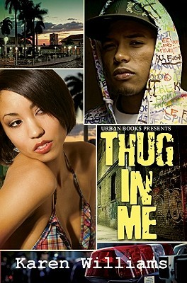 Thug In Me by Karen     Williams