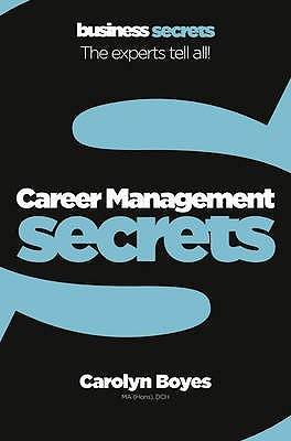 Career Management Secrets (Collins Business Secrets)