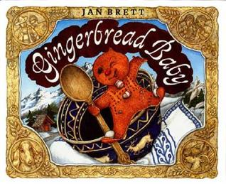Gingerbread Baby by Jan Brett
