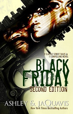 Black Friday by Ashley Antoinette Snell