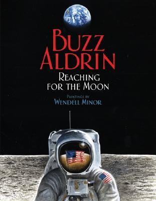 Reaching for the Moon (Outstanding Science Trade Books for St... by Edwin E. Aldrin Jr.
