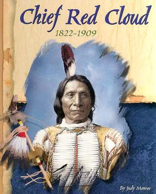 Chief Red Cloud, 1822 1909