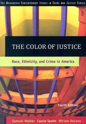 The Color of Justice by Samuel Walker
