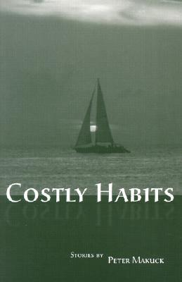 Costly Habits: Stories