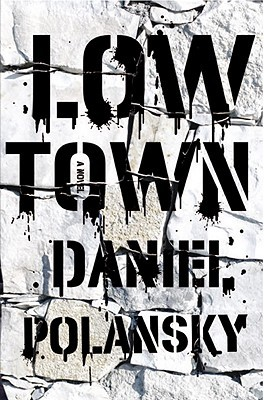 Low Town by Daniel Polansky