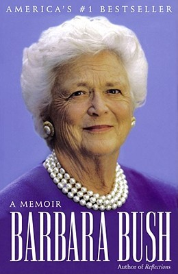 Barbara Bush by Barbara Bush