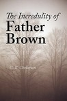 The Incredulity of Father Brown (Father Brown, #3)