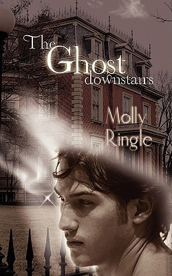 The Ghost Downstairs by Molly Ringle