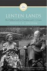 Lenten Lands: My Childhood with Joy Davidman and C.S. Lewis