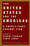 The United States and the Americas: A Twenty-First Century View