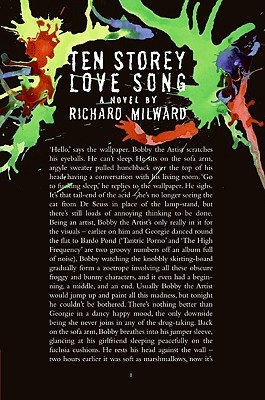 Ten Storey Love Song by Richard Milward