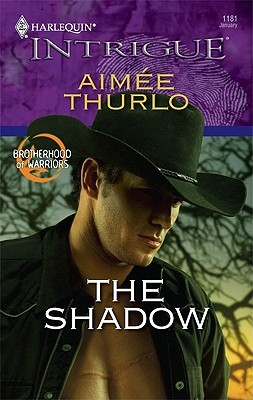 The Shadow (Harlequin Intrigue #1181) by Aimee Thurlo