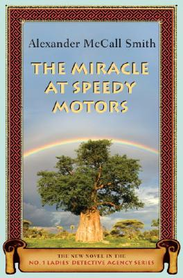 The Miracle at Speedy Motors (No.1 Ladies' Detective Agency #9)