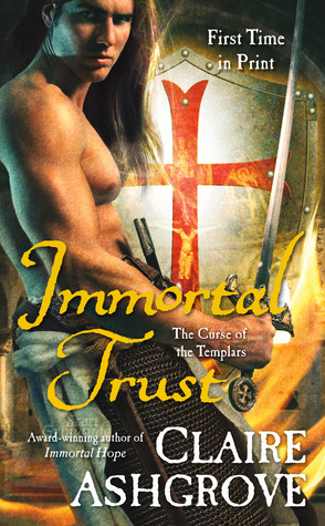 Immortal Trust by Claire Ashgrove