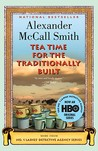Tea Time for the Traditionally Built (No. 1 Ladies' Detective Agency #10)