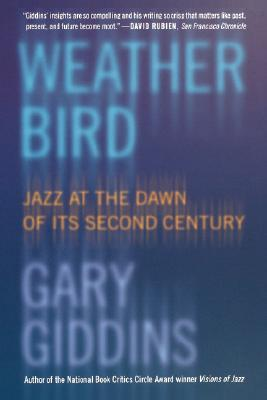 Weather Bird: Jazz at the Dawn of Its Second Century