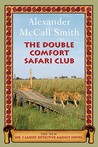 The Double Comfort Safari Club (No. 1 Ladies Detective Agency #11)