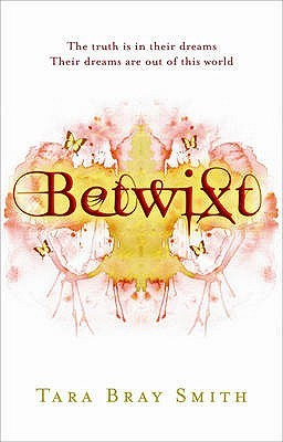 Betwixt by Tara Bray Smith