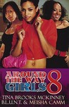 Around the Way Girls 8