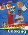 Fun with Mexican Cooking