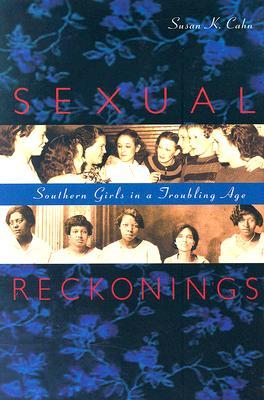 Sexual Reckonings by Susan K. Cahn