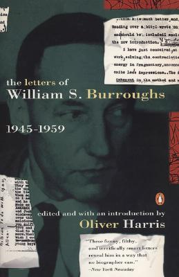 The Letters, Vol. 1 by William S. Burroughs