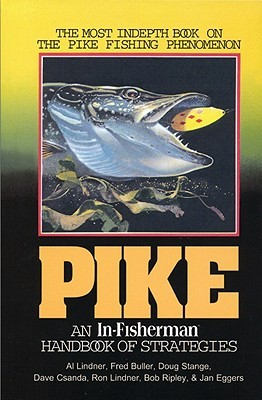 Pike: An In-Fisherman Handbook of Strategies