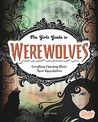 The Girl's Guide to Werewolves: Everything Charming about These Shapeshifters