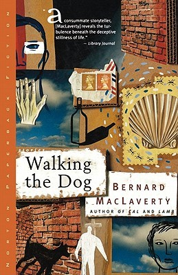 Walking the Dog by Bernard MacLaverty