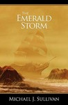 The Emerald Storm  (The Riyria Revelations, #4)