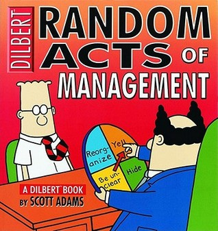 Random Acts of Management by Scott Adams