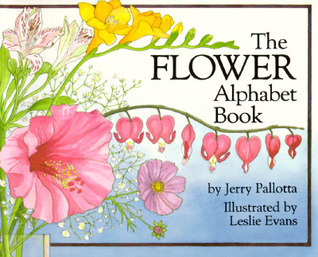 The Flower Alphabet Book by Jerry Pallotta