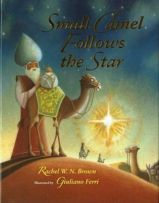 Small Camel Follows the Star