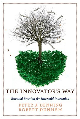 Innovator's Way by Peter J. Denning