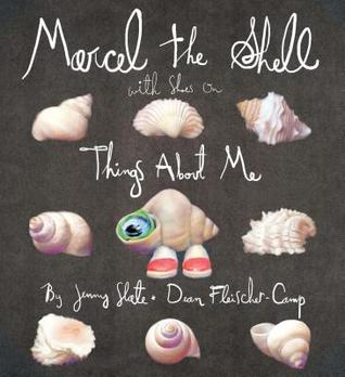 Marcel the Shell With Shoes On by Jenny Slate