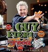 Guy Fieri Food Guy Fieri Food: More Than 150 Off-The-Hook Recipes More Than 150 Off-The-Hook Recipes