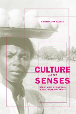 Culture and the Senses by Kathryn Linn Geurts