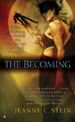 The Becoming by Jeanne C. Stein
