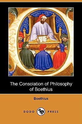 The Consolation of Philosophy of Boethius by Boethius