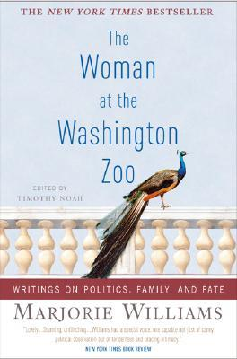 The Woman at the Washington Zoo by Marjorie Williams