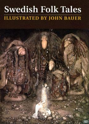 Swedish Folk Tales by John Bauer