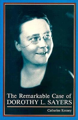 Remarkable Case of Dorothy L. by Catherine Kenney