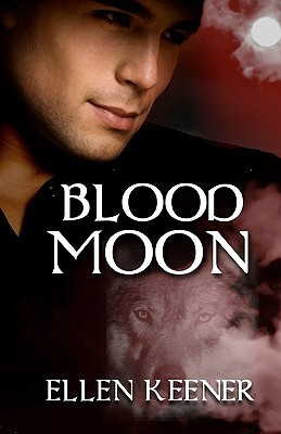 Blood Moon by Ellen Keener