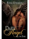 Dark Angel, All the Stars (Immortal Pleasures, #2)