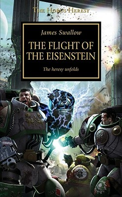 The Flight of the Eisenstein (The Horus Heresy, #4)