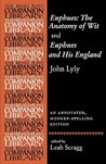 Euphues: the Anatomy of Wit and Euphues and His England by John Lyly: An Annotated, Modern-spelling Edition (Revels Plays)