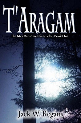 T'Aragam by Jack W. Regan