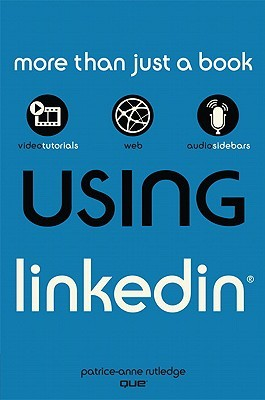 Using linkedin by Patrice-Anne Rutledge