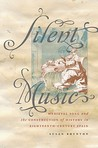 Silent Music: Medieval Song and the Construction of History in Eighteenth-Century Spain