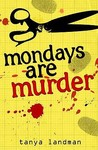 Mondays Are Murder (Poppy Fields Mystery, #1)